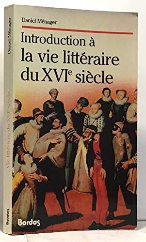 9782040156688: Introduction à la vie littéraire du XVIe siècle