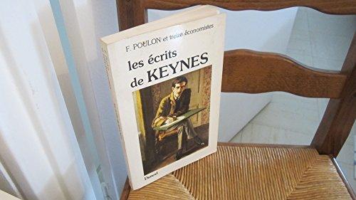 9782040157173: Les Écrits de Keynes : 13 économistes