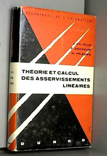 9782040157272: Théorie et calcul des asservissements linéaires
