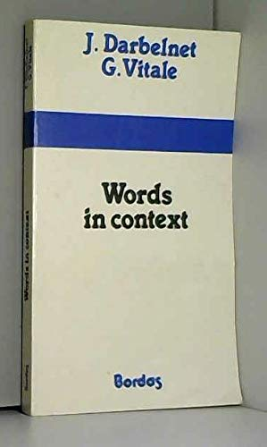 9782040157333: Words in context / a practical guide to the vocabulary of perception and movement in english