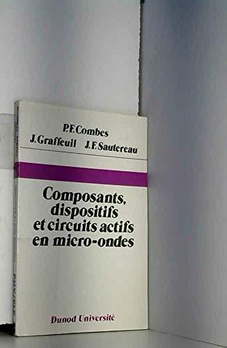 9782040157500: Composants, dispositifs et circuits actifs en micro-ondes (Dunod universite) (French Edition)