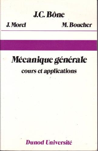 9782040157562: Mécanique générale : Cours et applications