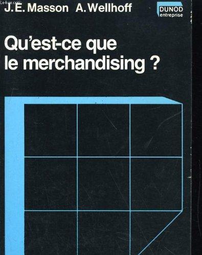 Qu'est-ce que le merchandising ? (Dunod entreprise): Jean-Emile Masson; Alain