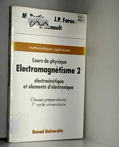 9782040157890: Cours de physique Tome 4 : Électrocinétique et éléments d'électronique