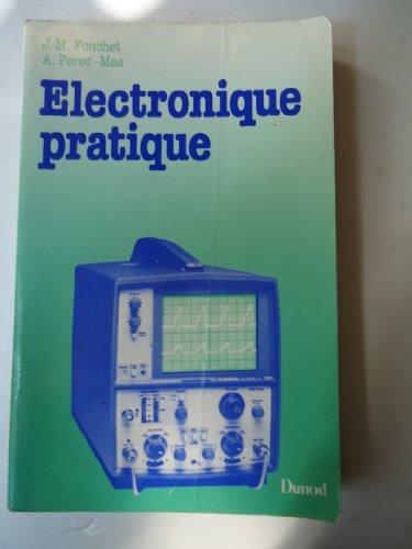 Électronique pratique : Formation continue: Arsène Pérez-Mas Jacques-Michel Fouchet