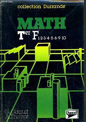 9782040159795: Math : Classes terminales F1, F2, F3, F4, F5, F6, F9, F10 des lycées d'enseignement technologique, formation continue