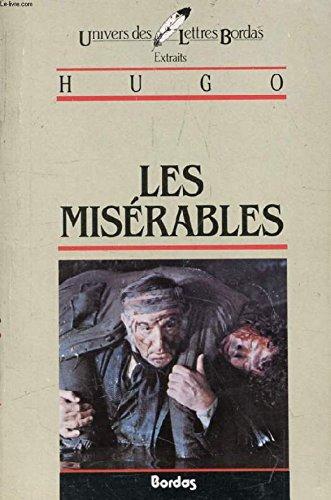 9782040160340: Les Miserables* (Univers des lettres)