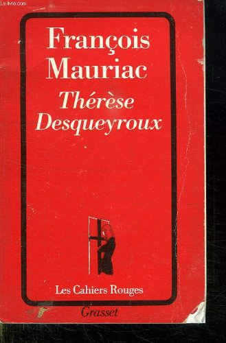 9782040160449: Therese Desqueyroux* (French Edition)