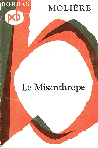 9782040160562: Le Misanthrope (French Edition)