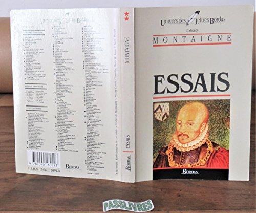 Essais*: Montaigne, Michel de