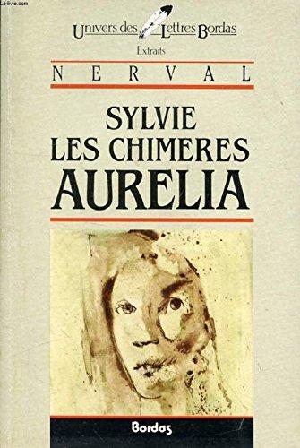 9782040160661: Sylvie/Les Chimeres/Aurelia* (French Edition)