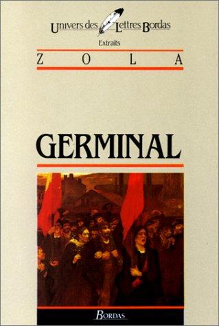 9782040160944: GERMINAL. Extraits (Univers des lettres)
