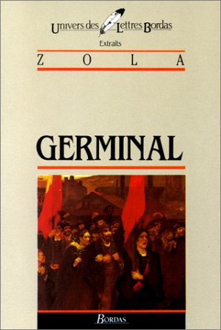 Germinal* (French Edition): Zola