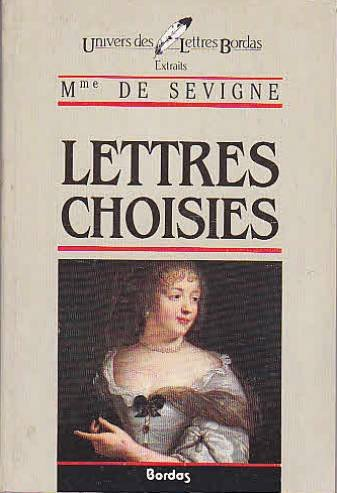 Lettres Choisies* (French Edition): Sevigne