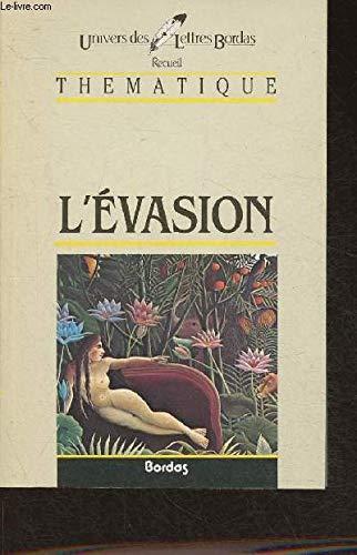 9782040161217: L'évasion. Recueil Thématique