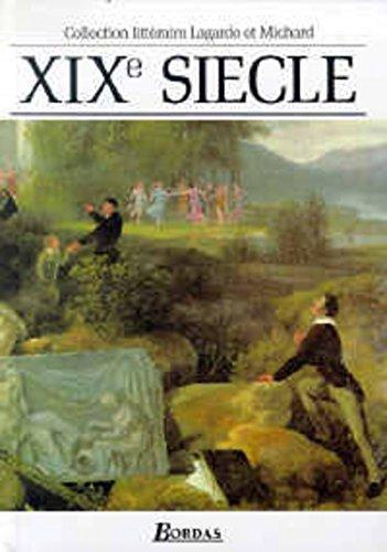 XIXe Siecle Les Grands Auteurs Francais Anthologie: Andre Lagarde &