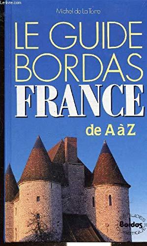 GUIDE BORDAS FRANCE (Ancienne Edition): Torre (de la)