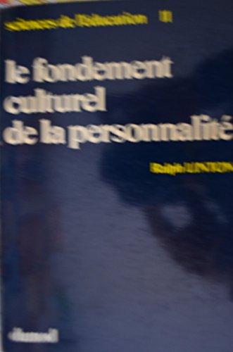 Le fondement culturel de la personnalitÃ: Ralph Linton