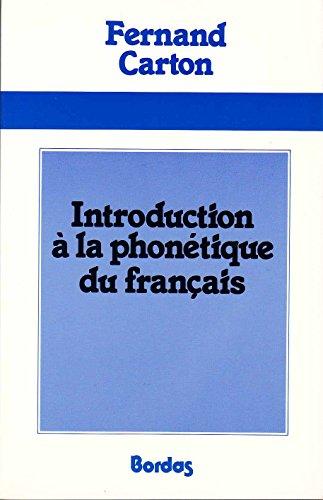 9782040164973: Introduction à la phonétique du français
