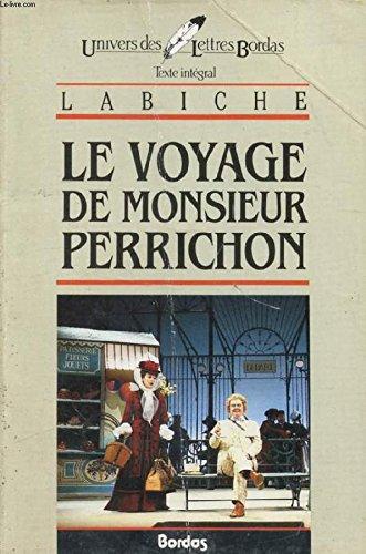 9782040166250: Le voyage de Monsieur Perrichon