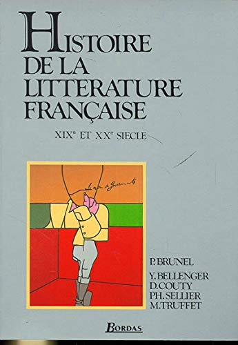 9782040166564: Histoire De LA Litterature Francaise: XIX Et Xxe Siecle