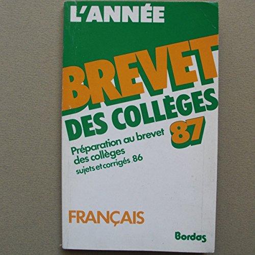 9782040166960: ANN.BREV.87 FRANCAIS (Ancienne Edition)