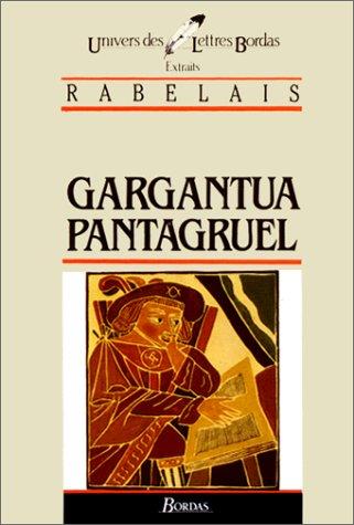 Gargantua/Pantagruel* (Univers des lettres): Rabelais