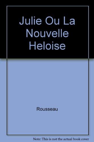 9782040170196: Julie Ou La Nouvelle Heloise (French Edition)