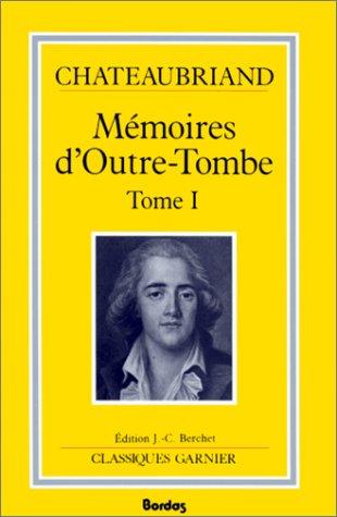 9782040172459: Mémoires d'outre-tombe, tome 1 : Livres I à XII, 1768-1800