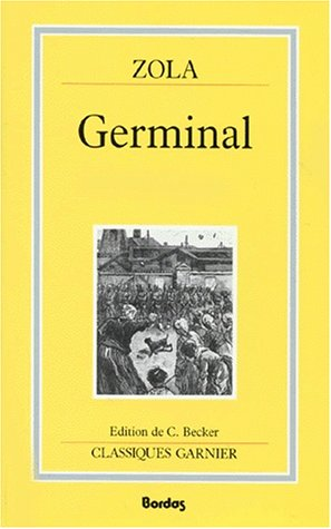 Germinal (French Edition) (2040173269) by Zola