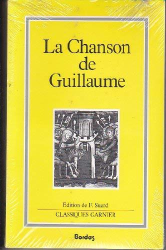 9782040174231: La Chanson de Guillaume (Les Classiques medievaux) (French Edition)