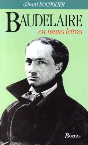 9782040181697: Baudelaire (En toutes lettres) (French Edition)