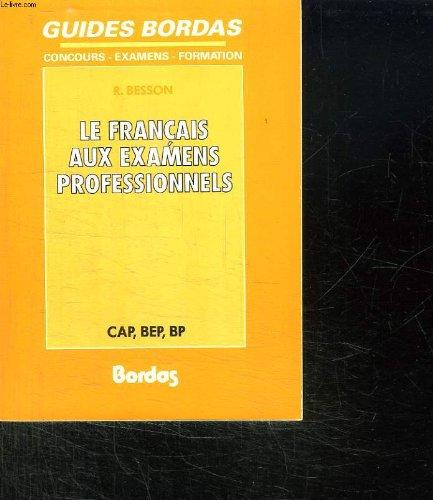 9782040181826: Français aux examens professionnels : CAP, BEP, BP