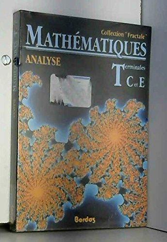 9782040182595: Mathématiques, terminales C, E, tome 1 : analyse, 1989