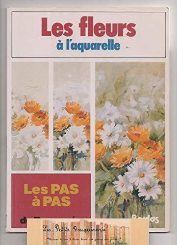 9782040184186: Les Pas à pas de ParramÂon Tome 8 : Les Fleurs à l'aquarelle