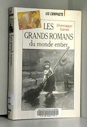 Les grands romans du monde entier.: SZENES, DOMINIQUE.