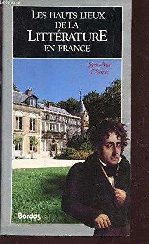 9782040184667: HAUTS LIEUX LITTERATURE FRANCE (Ancienne Edition)