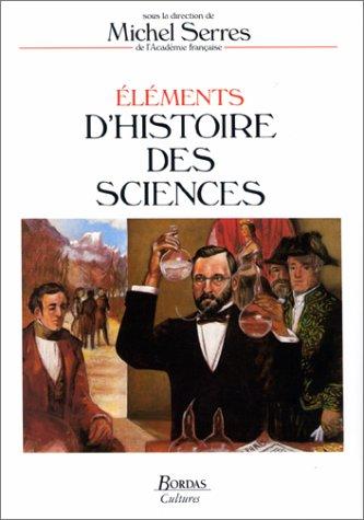 9782040184674: Elements D'histoire Des Sciences