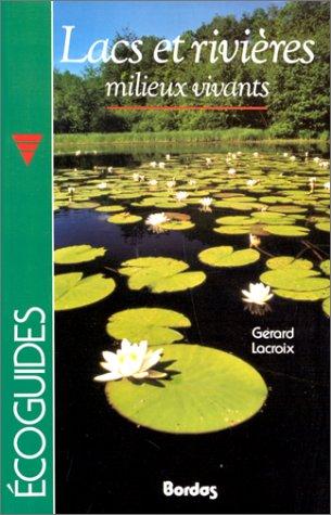 9782040184926: Lacs et rivières, milieux vivants