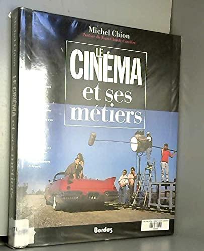 Le cinema et ses metiers (French Edition): Chion, Michel