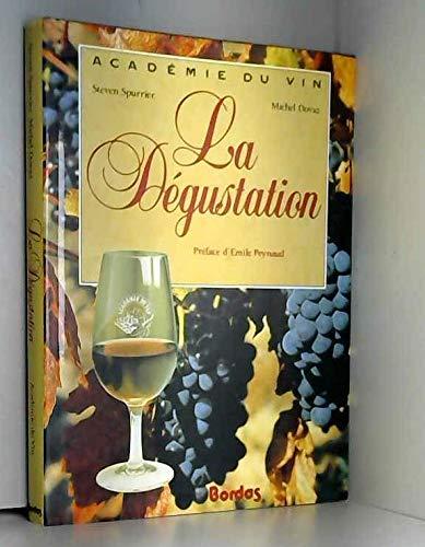La degustation: Dovaz, Michel, Spurrier, Steven