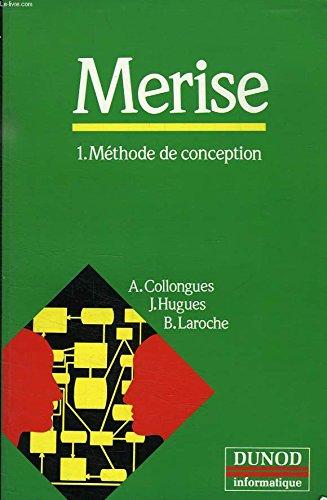 9782040186197: MERISE: Méthode de conception (Dunod informatique) (French Edition)