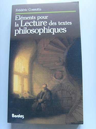 9782040186685: Elements pour la lecture des textes philosophiques (French Edition)