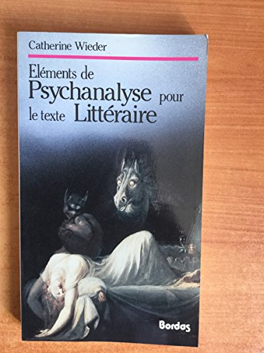9782040186692: Elements de psychanalyse pour le texte litteraire (French Edition)