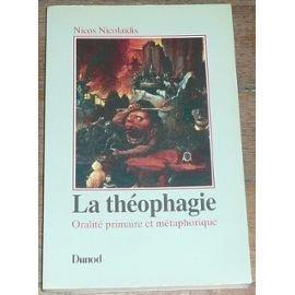 9782040187095: La theophagie : oralite primaire et metaphorique