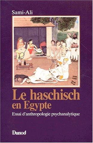9782040187187: LE HACHISCH EN EGYPTE. Essai d'anthropologie psychanalytique