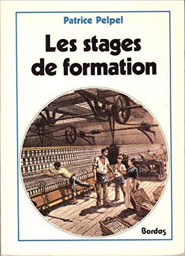 9782040187620: LES STAGES DE FORMATION. Objectifs et stratégies pédagogiques