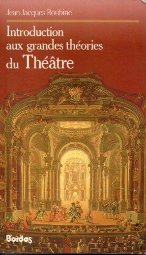 9782040187729: Introduction aux grandes theories du theâtre