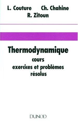 9782040188269: Thermodynamique - cours, exercices et problèmes résolus