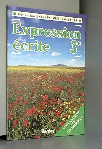 9782040192648: ENTR.X3 EXPR.ECRITE 3E (Ancienne Edition)